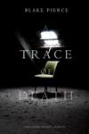 A Trace Of Death A Keri Locke Mystery--Book 1