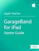 GarageBand for iPad Starter Guide iOS 9
