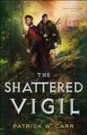 The Shattered Vigil The Darkwater Saga Book 2