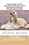 Training Your Afghan Hound And Understanding Their Behavior