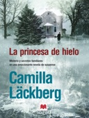 Camilla Läckberg - La princesa de hielo portada