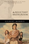 The Reluctant Bridegroom House Of Winslow Book 7