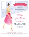 Polish Your Poise With Madame Chic