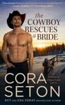 The Cowboy Rescues A Bride