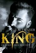 T. M. Frazier - King - Er wird dich besitzen Grafik