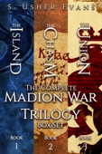 S. Usher Evans - The Complete Madion War Trilogy artwork