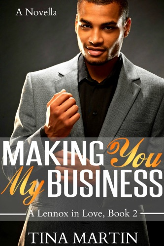 Making You My Business A Lennox in Love