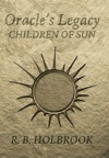 Oracles Legacy Children Of Sun Book 1