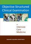 Objective Structured Clinical Examination In Intensive Care Medicine