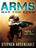 Stephen Arseneault - ARMS War for Eden  artwork