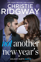 Christie Ridgway - Not Another New Year's artwork
