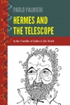 Hermes And The Telescope