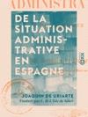 De La Situation Administrative En Espagne