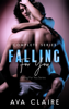 Ava Claire - Falling For You - Complete Series artwork