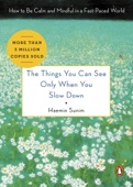 The Things You Can See Only When You Slow Down - Haemin Sunim, Chi-Young Kim & Young-Cheol Lee Cover Art