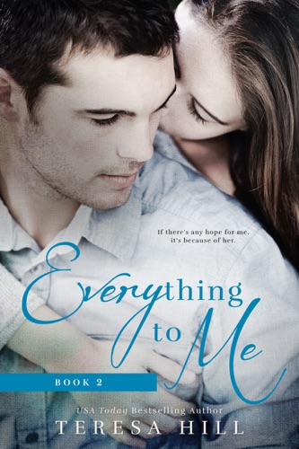 Everything To Me Book 2