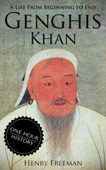 Genghis Khan: A Life From Beginning to End