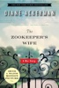 Diane Ackerman - The Zookeeper's Wife: A War Story  artwork
