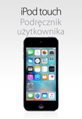 Apple Inc. - Podręcznik użytkownika iPoda touch (system iOS 9.3) artwork
