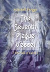 The Seventh Plague Vessel