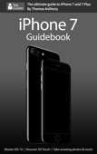 iPhone 7 Guidebook - Thomas Anthony Cover Art