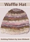 Waffle Hat Baby Knitting Pattern
