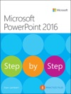 Microsoft PowerPoint 2016 Step By Step