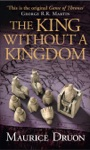 The King Without A Kingdom The Accursed Kings Book 7