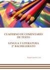 Cuaderno De Comentario De Texto Lengua Y Literatura 2 Bachillerato