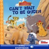 Lion Guard  Cant Wait To Be Queen