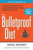 The Bulletproof Diet - Dave Asprey Cover Art