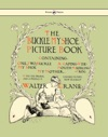 Buckle My Shoe Picture Book - Containing One Two Buckle My Shoe A Gaping-Wide-Mouth-Waddling Frog My Mother