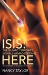 ISIS The Islamic Terrorist Signals Armageddon Is HERE