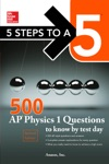 McGraw-Hills 500 AP Physics 1 Questions To Know By Test Day