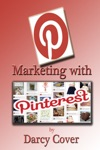 Marketing With Pinterest Using The Boards To Maximize Your Sales