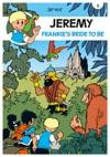 Jeremy - Volume 3 - Frankies Bride To Be