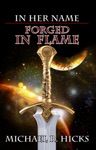 Forged In Flame In Her Name Book 8