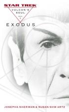Star Trek: Vulcan's Soul, Book I: Exodus