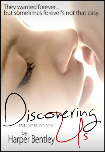 Discovering Us True Love Book 1