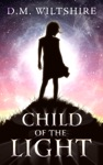 Child Of The Light Prophecy Six Series Book 1