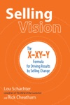 Selling Vision The X-XY-Y Formula For Driving Results By Selling Change