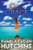 Saving Grace (What Doesn't Kill You, #1): A Katie Romantic Mystery