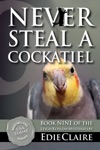 Never Steal A Cockatiel