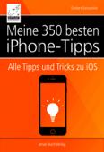 Meine 350 besten iPhone-Tipps