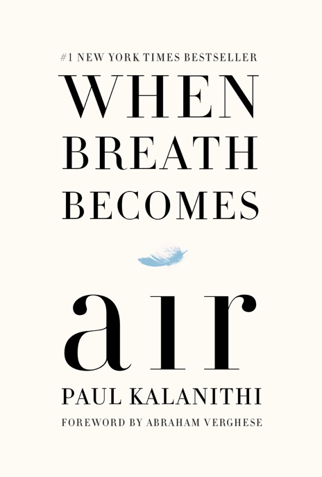 When Breath Becomes Air Paul Kalanithi  Abraham Verghese Book