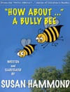How About A Bully Bee
