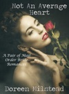 Not An Average Heart A Pair Of Mail Order Bride Romances