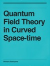 Quantum Field Theory In Curved Space-time