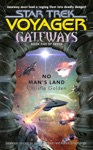 Star Trek Voyager Gateways 5 No Mans Land