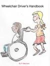 Wheelchair Drivers Handbook